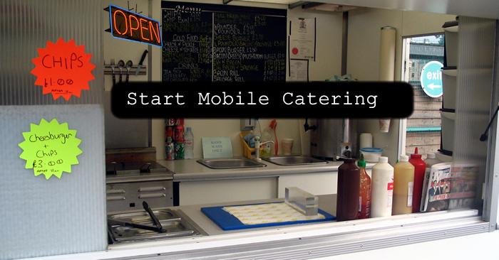 start mobile catering