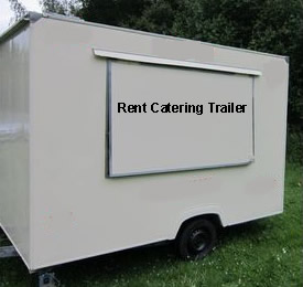 Catering Trailers for Rent